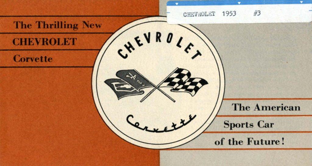 1953 Corvette Brochure Cover - The Thrilling new CHEVROLET Corvette.