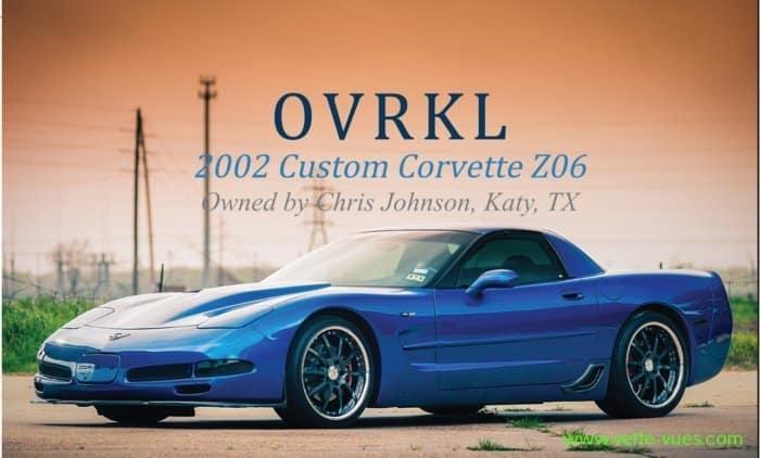 OVRKL 2002 Custom Corvette Z06