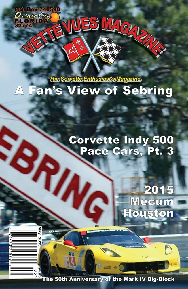 This article appeared in the May 2015 issue of Vette Vues Magazine. The Corvette Enthusiast's Magazine! The #3 Chevrolet Corvette Racing C7.R, driven by Antonio Garcia, Jan Magnussen, and Ryan Briscoe raced to victory Saturday, March 21, 2015 in the GTLM Pro class of the Mobil 1 Twelve Hours of Sebring race at Sebring International Raceway in Sebring, Florida.