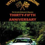 Vette Vues Magazine started in 1972 and was a pioneer in the Corvette magazine world. In 2007, they celebrated their 35th anniversary and came out with a 480-page book, The Best of Vette Vues Magazine Collector Edition.