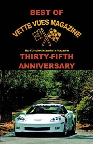 Best of Vette Vues Magazine 35th Anniversary Collector Book