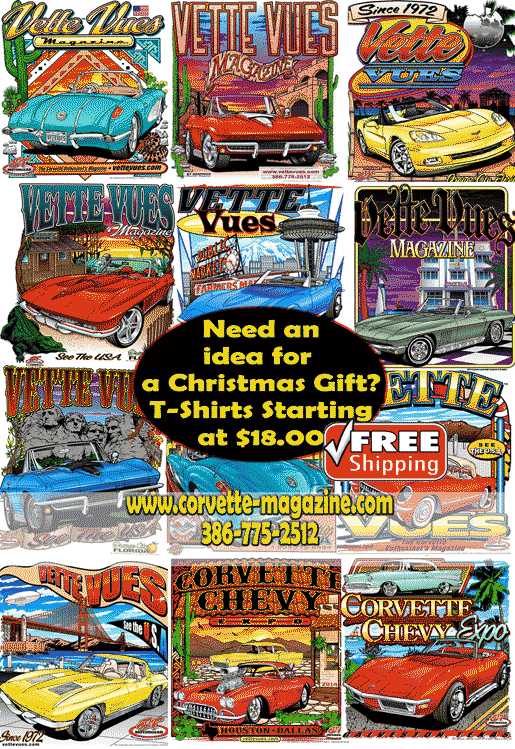A Vette Vues Corvette T-shirt is one of the Best Gifts for Car Lovers. We have several Corvette style shirts to choose from.