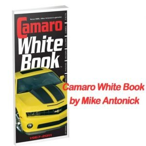Camaro White Book 1967-2011 by Mike Antonick. $19.95 with Free United States Shipping. Vette Vues Magazine 386-775-2512 or visit our store https://corvette-magazine.com/products/camaro-white-book