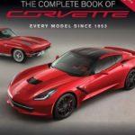 NEW The Complete Book of Corvette Every Model Since 1953 2014 Corvette Stingray