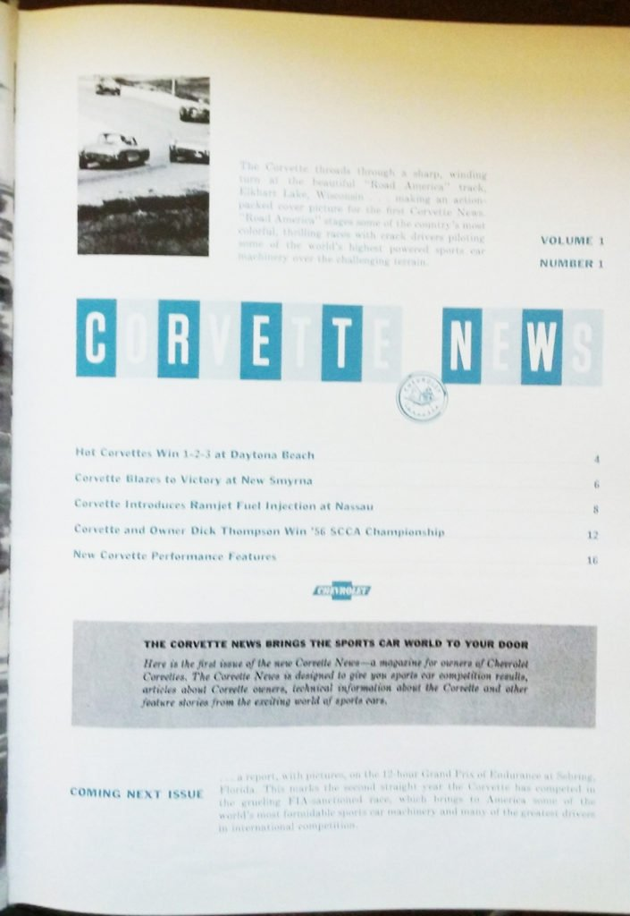 Here are the stories that appeared in the first issue of Corvette News in 1957.