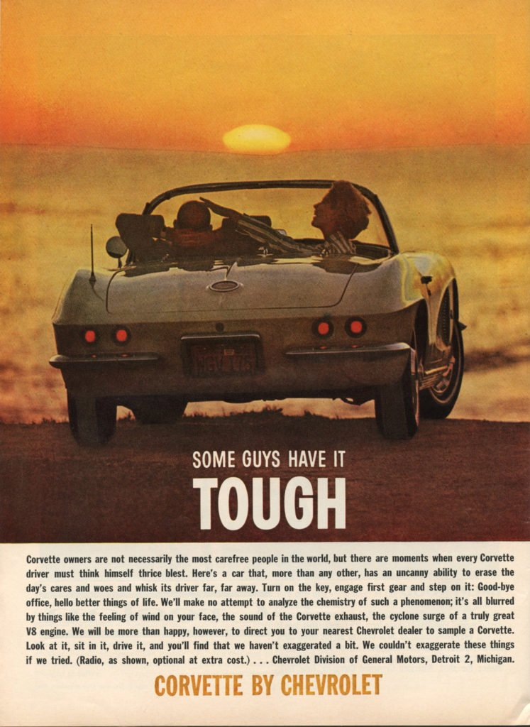 1962 Chevrolet Corvette Magazine Ad - Some Guys Have it Tough