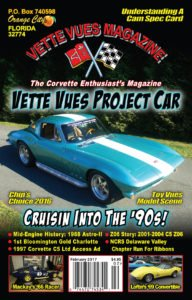 This is the cover and articles that appeared in the February 2017 issue of Vette Vues Magazine.