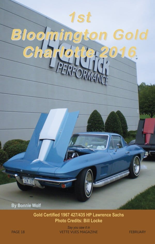 Bloomington Gold Certified 1967 427/435 HP Chevrolet Corvette owned by Lawrence Sachs at the 1st Bloomington Gold Corvettes Charlotte 2016.