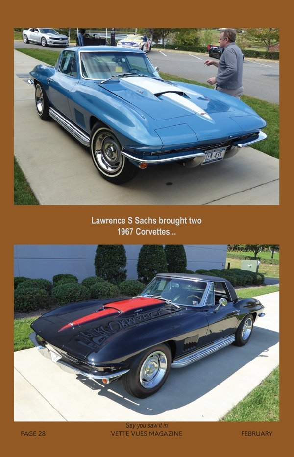 Lawrence S Sachs brought two 1967 Corvettes at the Bloomington Gold Corvettes Charlotte event in 2016.