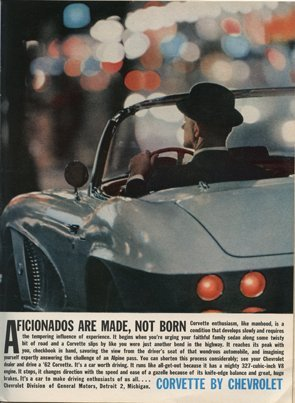 1962 Corvette Magazine Advertisement - Aficionados are made, not born.