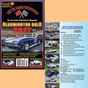 #553 October 2017 Vette Vues Magazine, Volume 46, Issue Number 3