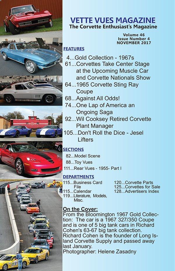 #554 November 2017 Issue Vette Vues Magazine, Volume 46, Issue Number 4 List of Corvette Magazine Articles