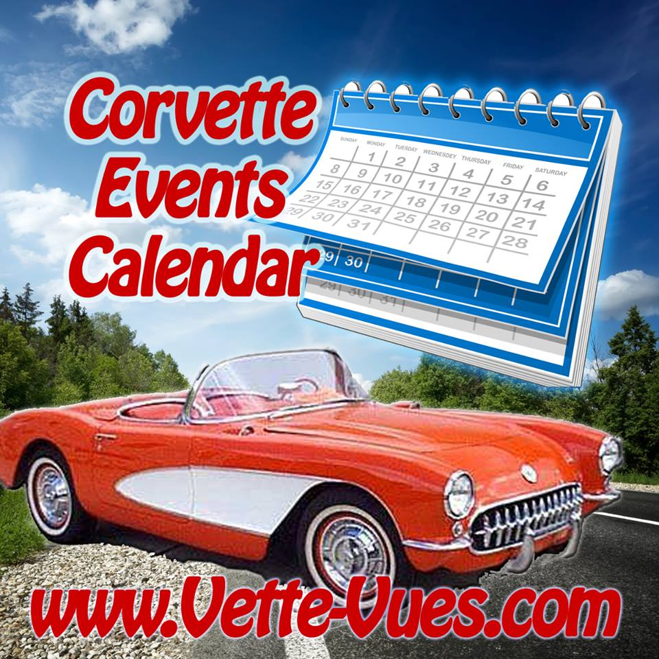 Vette Vues Magazine Corvette Event CalendarCorvette Calendar Of - Car show vendor ideas