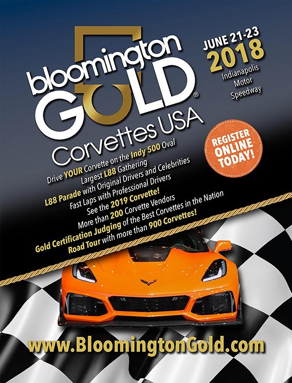 IN, Indianapolis June 21-23: Bloomington Gold Corvette featuring the L88 Explosion held at the Indianapolis Motor Speedway.  http://www.bloomingtongold.com/