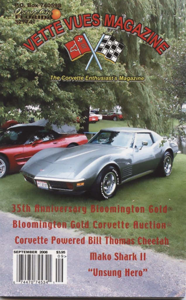 Vette Vues Magazine September 2008 Cover: On the Cover: The 35th Anniversary Bloomington Gold Show was held at Pheasant Run Resort and Spa, just outside of Chicago in St. Charles, Illinois on June 26 – 29, 2008. This was the seventh year that the show had been held at this spectacular location. Bloomington Gold is America's original and longest running Corvette show with participants and spectators coming from across the world to attend.