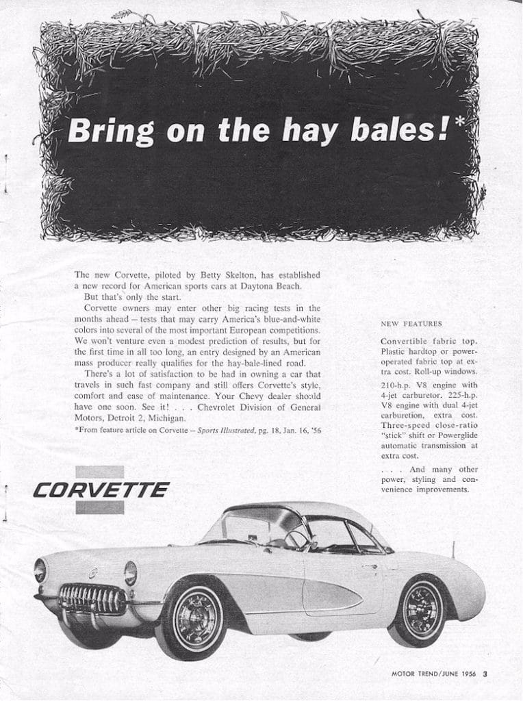 Bring on the hay Bales!  This 1956 magazine ad shares some of the new features of the Corvette.
