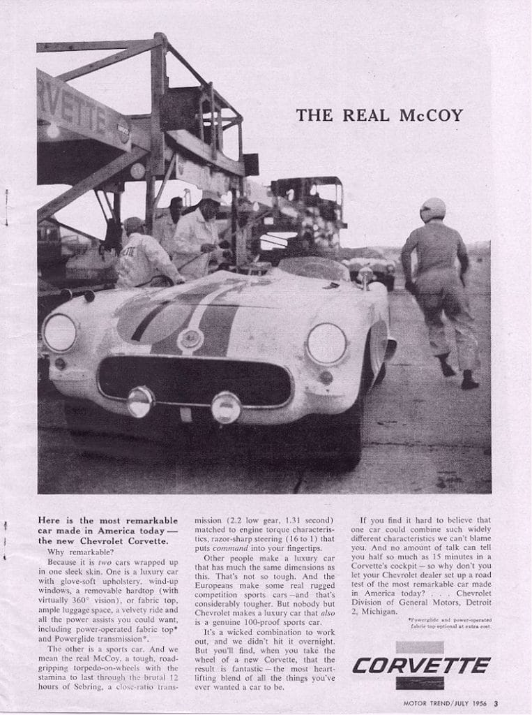 This is a very popular magazine ad for the 1956 Corvette titled The Real McCoy.