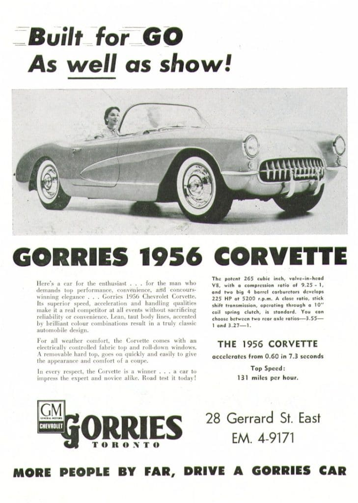 Built for go...As well as show!  A dealership ad of Gorries in Toronto of a 1956 Corvette magazine advertisement.