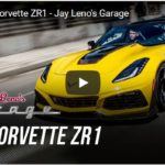 Jay Leno's Garage Video Driving 2019 Corvette ZR1