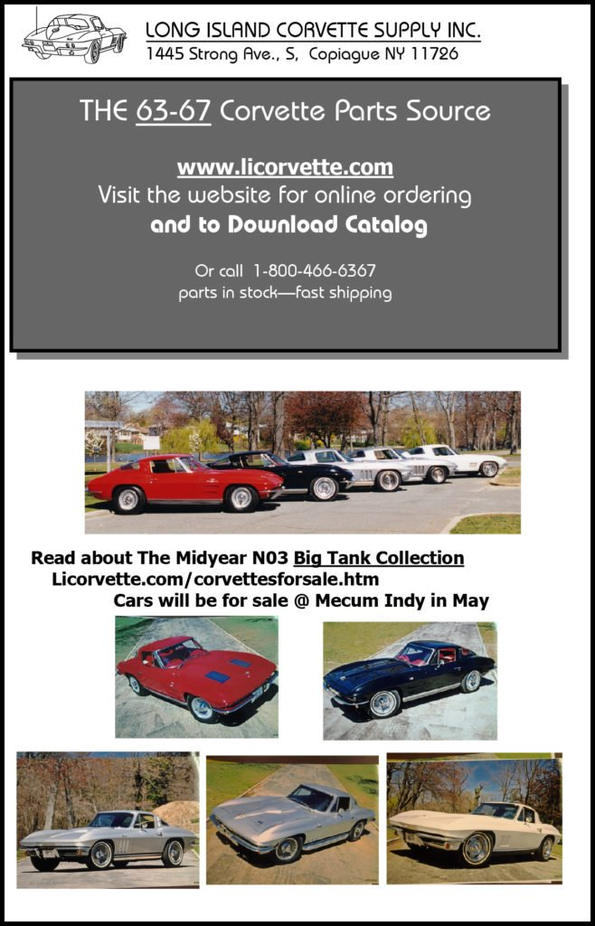 Five NO3 Big Tank Corvettes from the Richard Cohen's Collection, Long Island Corvette Supply, are going to the 2018 Mecum Auction in Indianapolis, Indiana. Lot numbers S154, S154.1, S155, S156 and S156.1 will be going across the auction block Saturday, May 19, 2018.