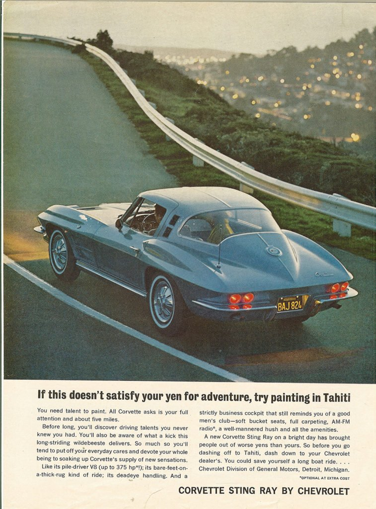 If this doesn't satisfy your yen for adventure, try painting in Tahiti - 1964 Corvette Advertisement