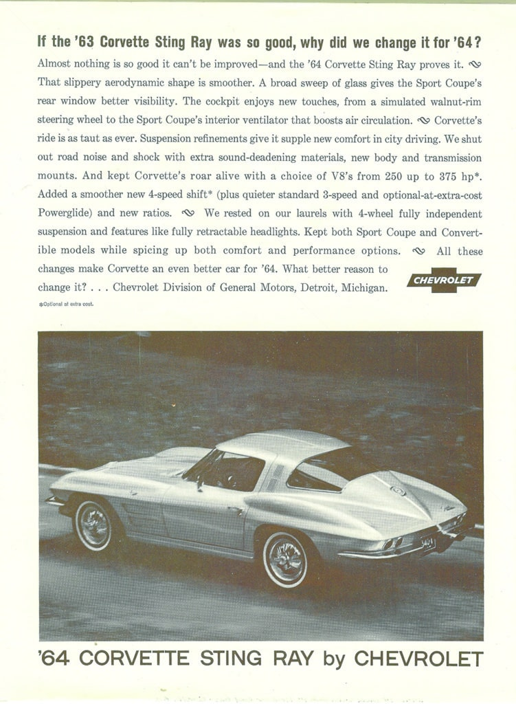 It the '63 Corvette Sting Ray was so good, why did we change it for '64? - 1964 Corvette Advertisement