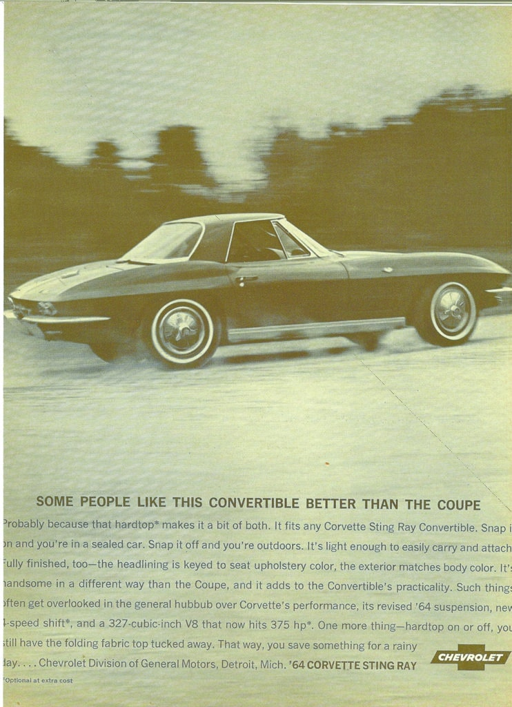 Some people like this convertible better than the coupe - 1964 Corvette Advertisement