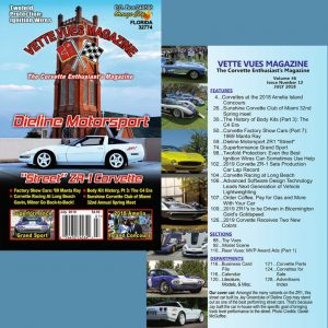 July 2018 issue of Vette Vues Magazine