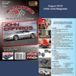 August 2018 Vette Vues Magazine Issue