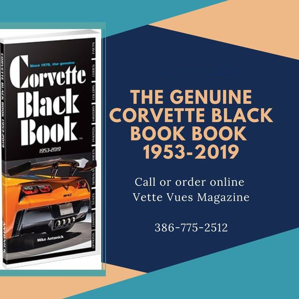 The Genuine Corvette Black Book 1953-2019