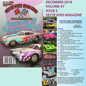 DECEMBER 2018 ISSUE VETTE VUES MAGAZINE