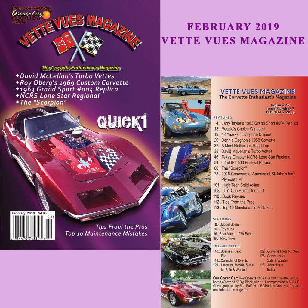 #569 FEBRUARY 2019 ISSUE VETTE VUES MAGAZINE, VOLUME 47, ISSUE NUMBER 7