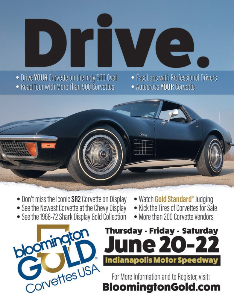 Bloomington Gold Corvettes held at the Indianapolis Motor Speedway, Indianapolis, Indiana June 20-22, 2019.