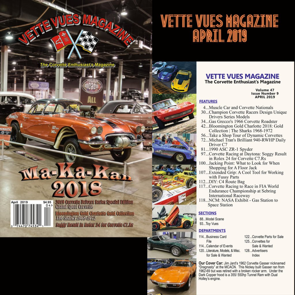 APRIL 2019 ISSUE VETTE VUES MAGAZINE
