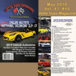 #572 MAY 2019 ISSUE VETTE VUES MAGAZINE, VOLUME 47, ISSUE NUMBER 10