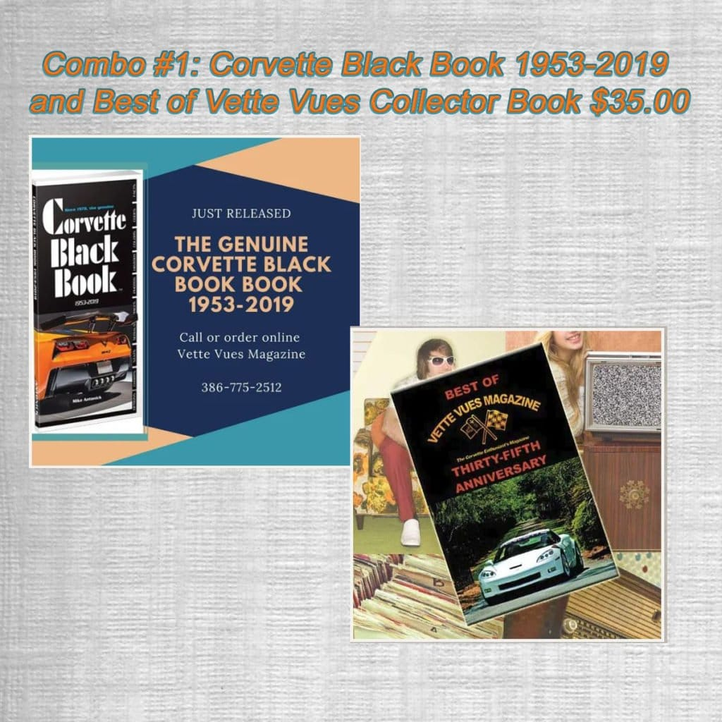 Father's Day Gift Combo #1: Corvette Black Book 1953-2019 and Best of Vette Vues Collector Book