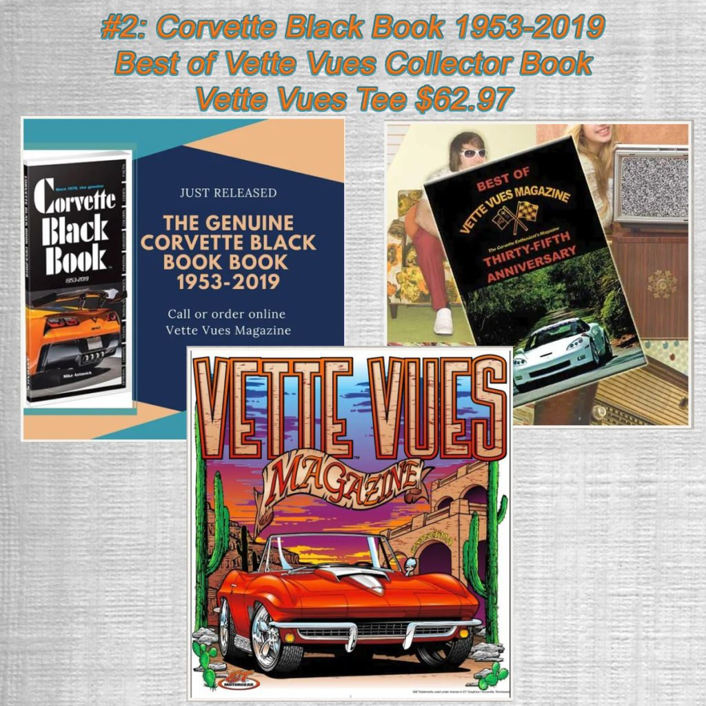Combo #2: Corvette Black Book 1953-2019, Best of Vette Vues Collector Book, Vette Vues Tee $62.97