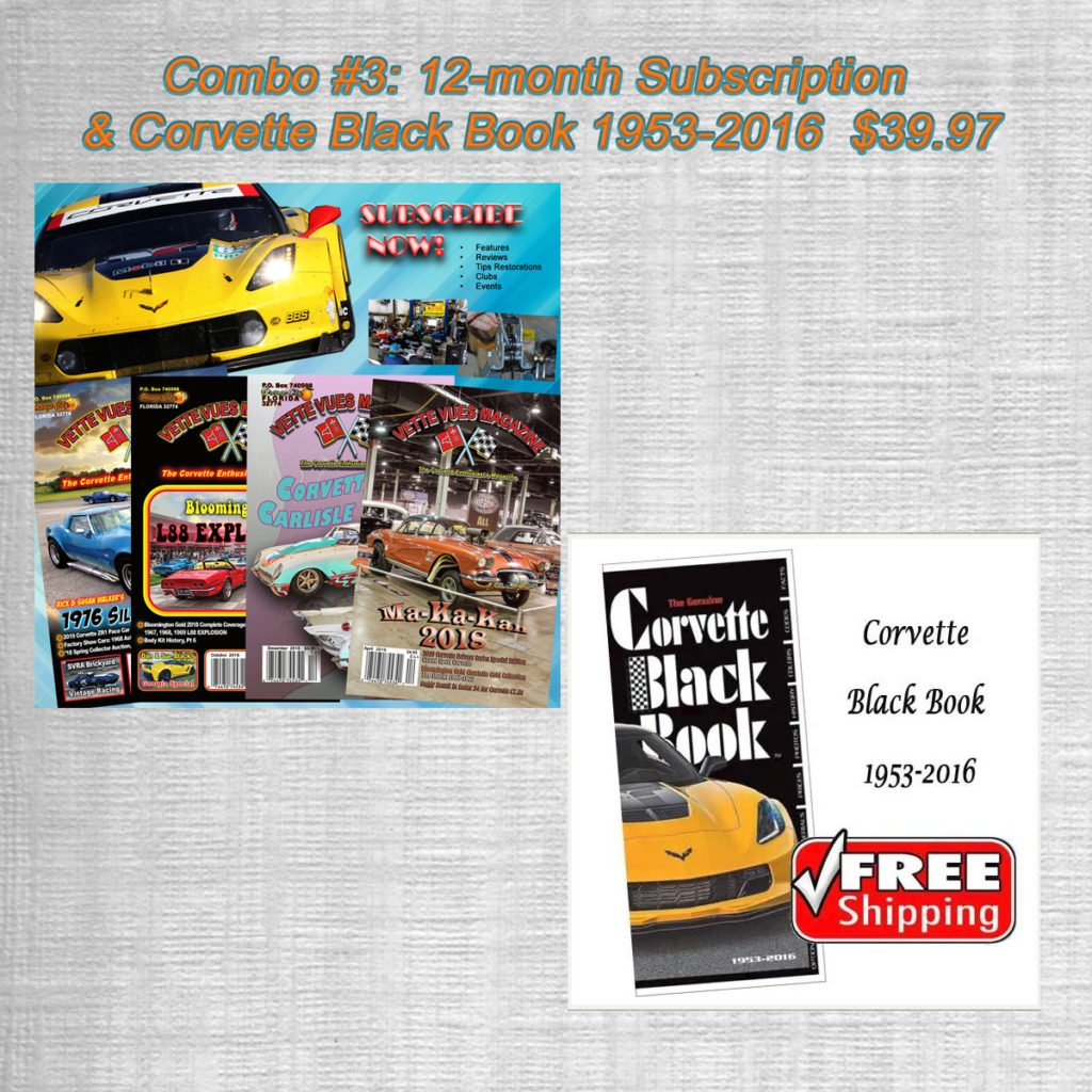 Combo #3: 12-month Subscription & Corvette Black Book 1953-2016  $39.97