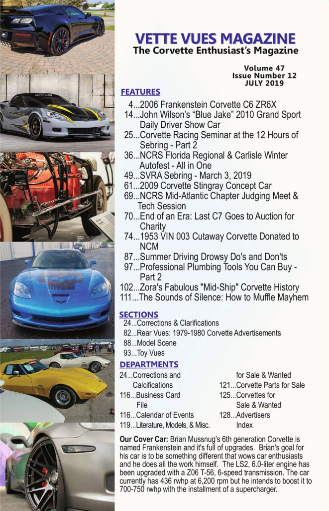 Check out the articles our readers are enjoying in the July 2019 issue of Vette Vues Magazine.