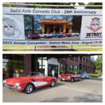 This year the Solid Axle Corvette Club held their convention in Detroit on August 13-16, 2019. The event was hosted by the Michigan Solid Axle Corvette Chapter. Photos of the 25th-anniversary by Jan Hyde.