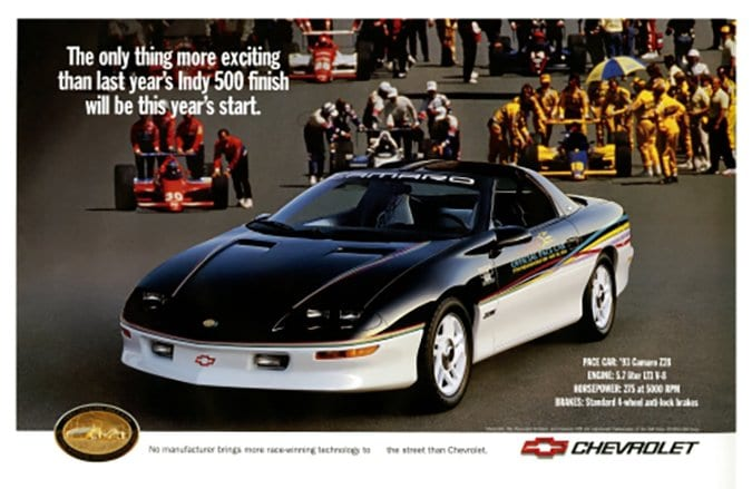 Jim drove the 1993 Indy 500 Camaro Z28 Pace Car. This is an advertisement for the car.