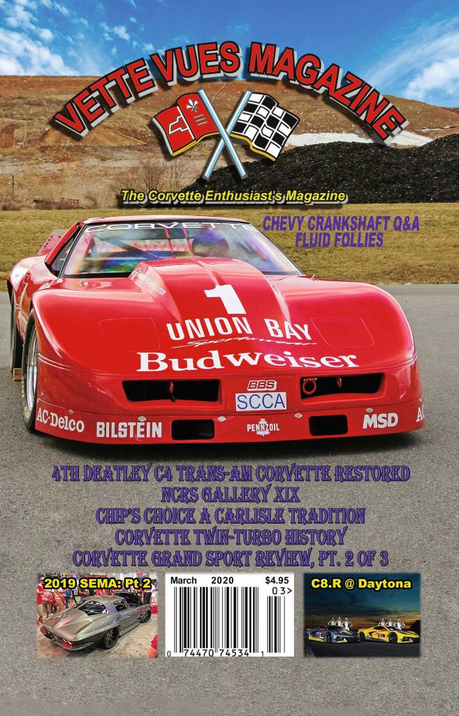 Vette Vues Magazine March 2020 cover Vette is the newly restored 4th DeAtley C4 Trans-Am Corvette.