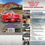 We are looking at the March 2020 issue of Vette Vues Magazine and all the great articles covering historical Corvettes, racing, features, tech and more.