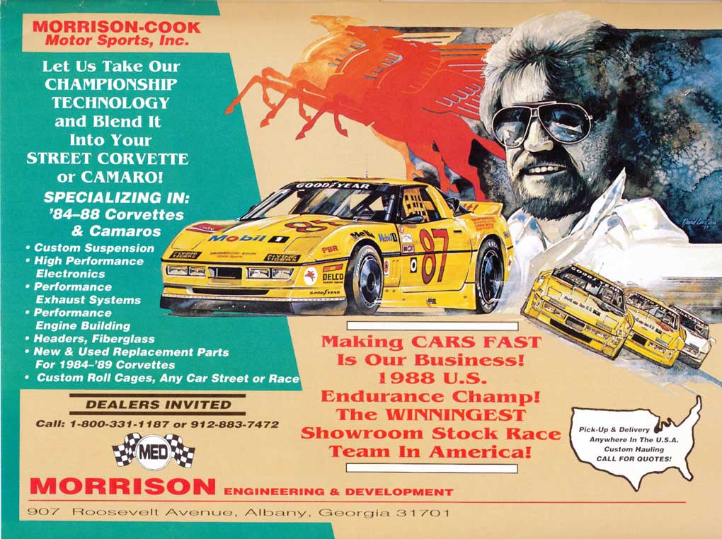 Morrison Motorsport reached its zenith with the end of the 1980s. Cash was still flowing and new cars were on the way.  Photo Credit: Morrison Motorsport