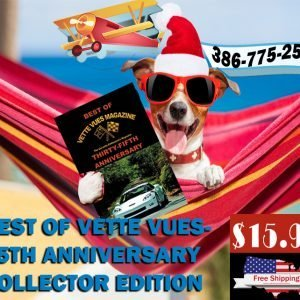 Best of Vette Vues Magazine Anniversary Book