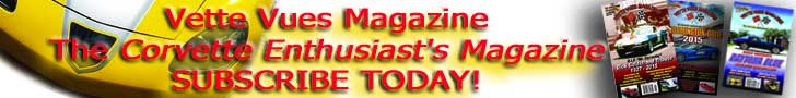 Subscribe to Vette Vues Magazine - The Corvette Enthusiast's Magazine - Subscribe Now!