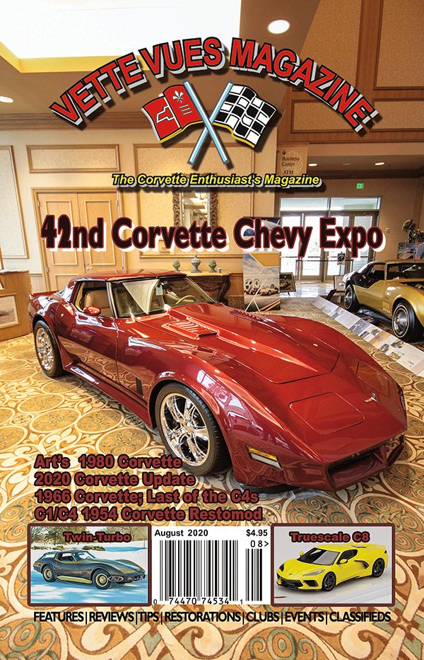 Vette Vues Magazine August 2020 Issue, #587 Volume 49, Number 1