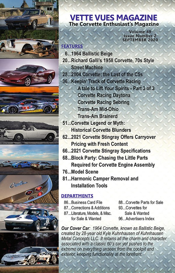 Check out the articles in our issue preview of the September 2020 Issue of Vette Vues Magazine and see what our subscribers are enjoying this month in our Corvette Magazine.