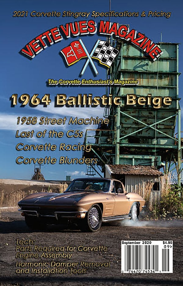 As we look at our issue preview of the September 2020 Issue of Vette Vues Magazine, we are celebrating our #588 issue. Kyle Kuhnhausen of Kuhnhausen Metal Concepts' 1964 Ballistic Beige graces the cover this month.