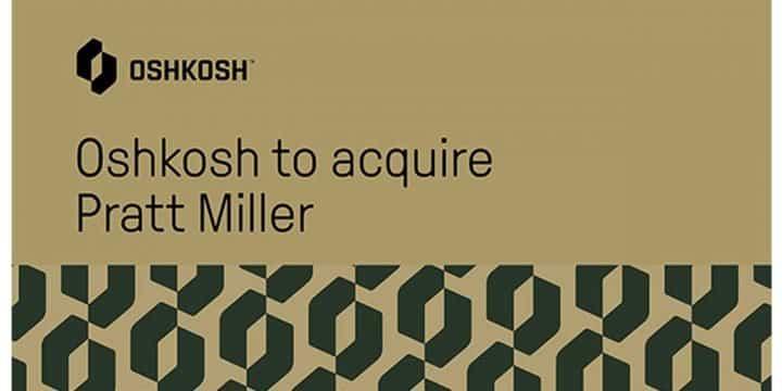 Oshkosh Corporation to Acquire Pratt Miller